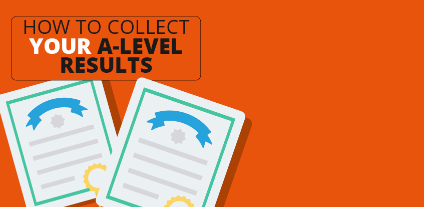 How to Collect Your A-Level Results
