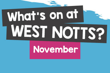 What's on at West Notts