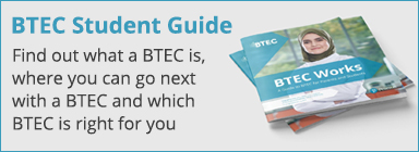 A Guide to BTEC for Parents and Students